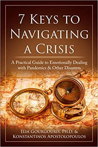 7 Keys to navigating a crisis